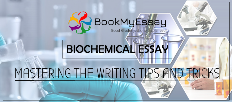 Biochemical Essay writing help