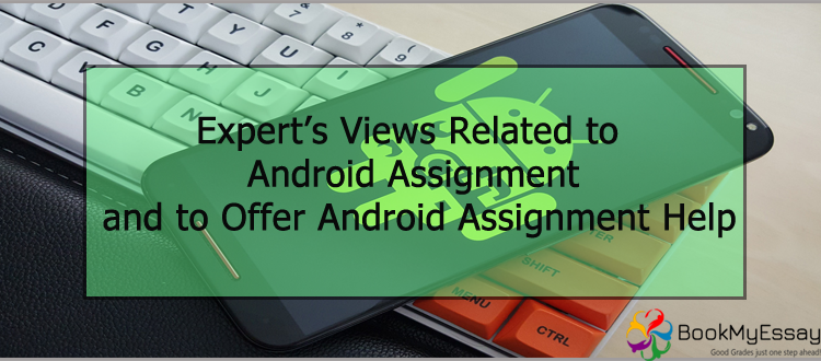 android-assignment-help