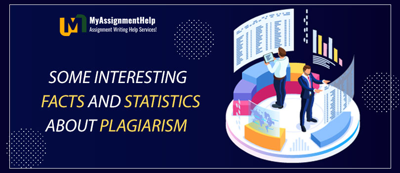 Some Interesting Facts and Statistics About Plagiarism
