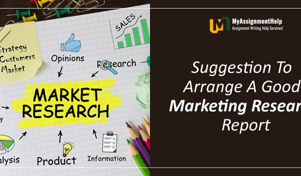 Suggestion to Arrange a Good Marketing Research Report